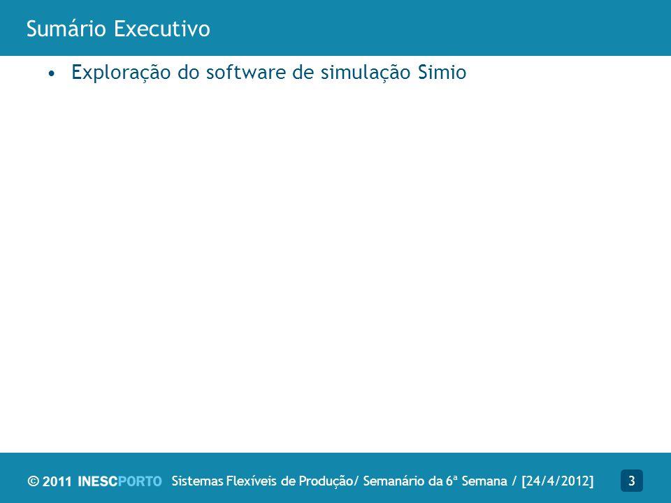 Sistemas Flexíveis de Produção/ Semanário da 6ª Semana / [24/4/2012]